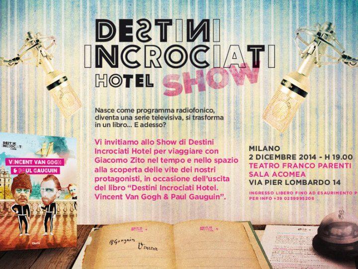Lo show di Destini Incrociati Hotel, ovvero come ti presento un libro!